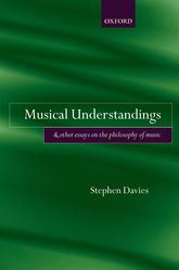 Musical Understandings and Other Essays on the Philosophy of Music