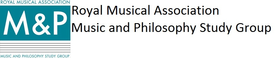 Royal Musical Association Music and Philosophy Study Group