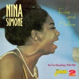 Fine And Mellow - Her First Recordings 1958-1960 (2CD)