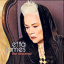 Etta James: The Dreamer